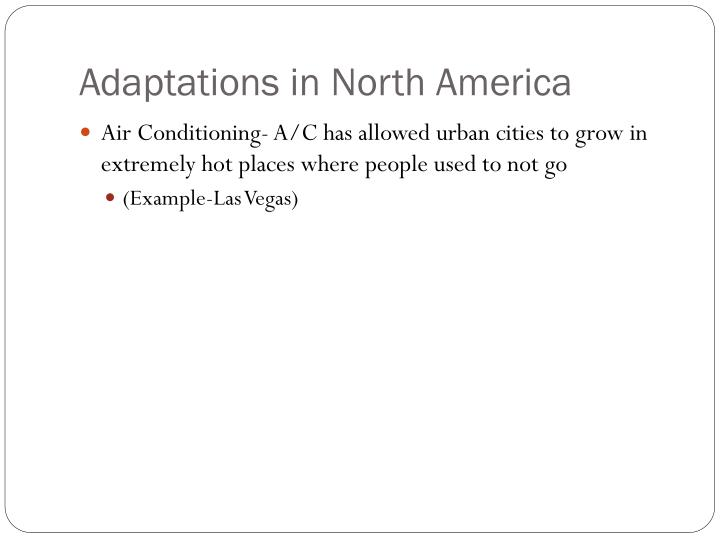 Adaptations in North America
