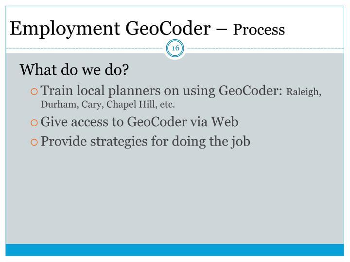 Employment GeoCoder –