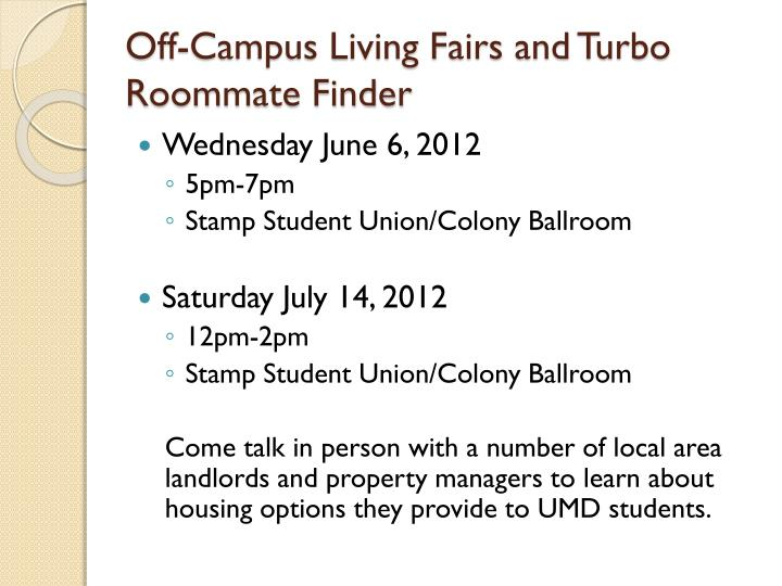 Off-Campus Living Fairs and Turbo Roommate Finder