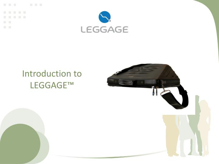 Introduction to leggage