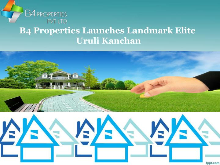 B4 Properties Launches Landmark Elite
