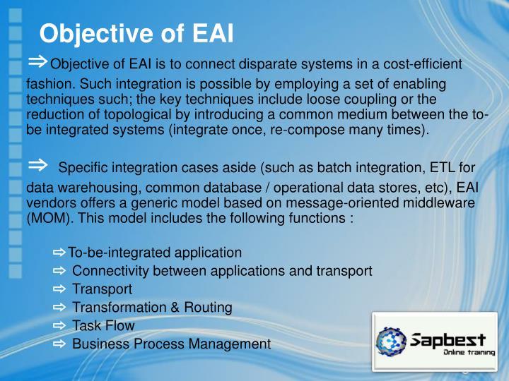 Objective of EAI