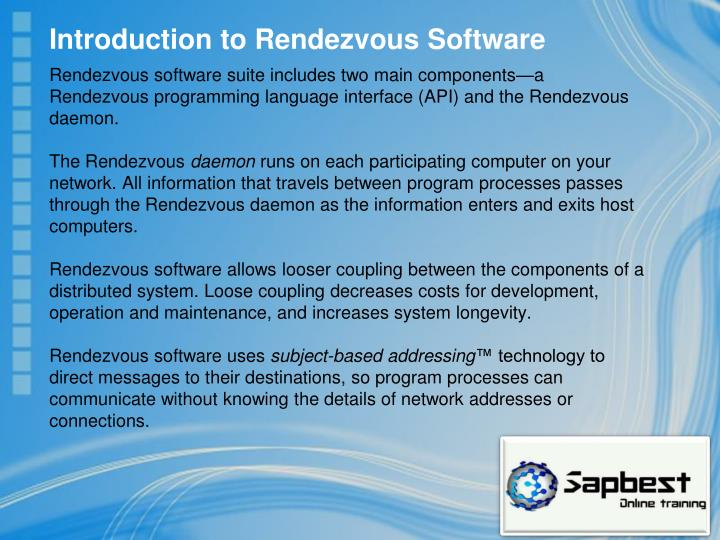 Introduction to Rendezvous Software
