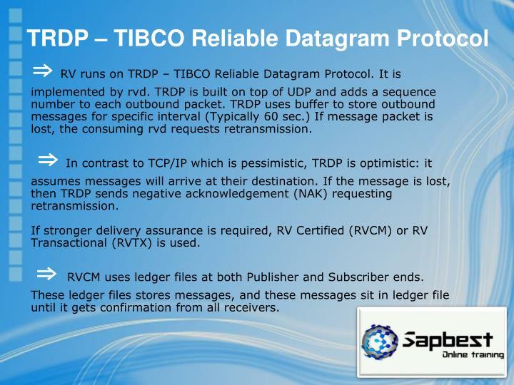 TRDP – TIBCO Reliable Datagram Protocol