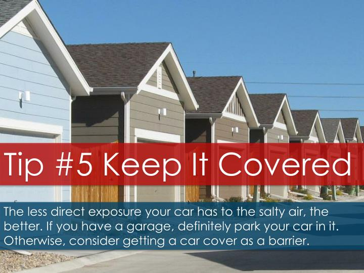 Tip #5 Keep It Covered