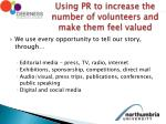 using pr to increase the number of volunteers and make them feel valued