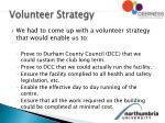 volunteer strategy