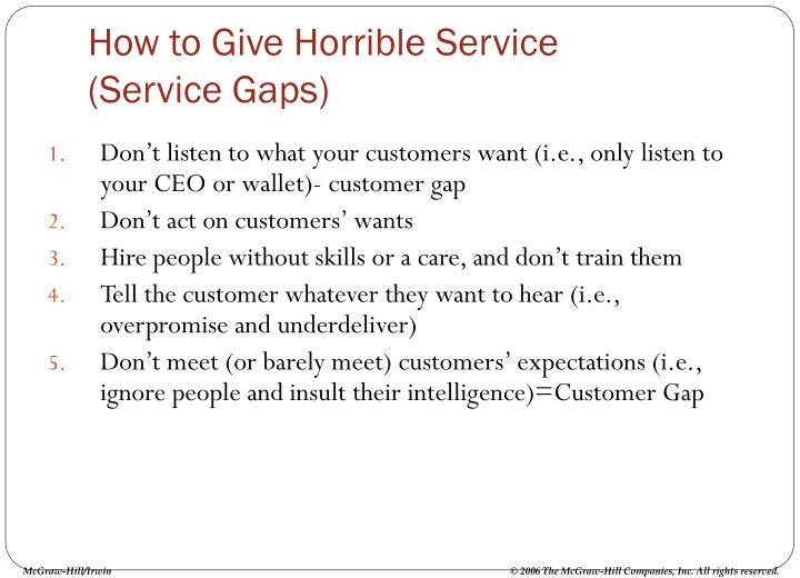 How to Give Horrible Service