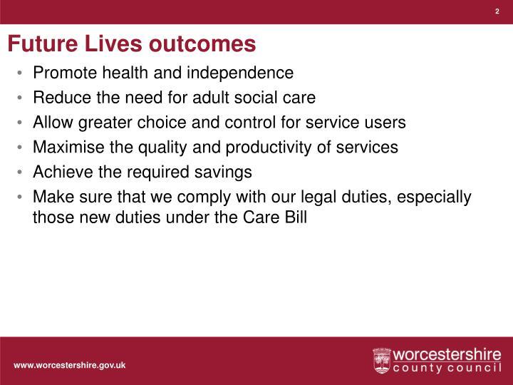 Future Lives outcomes