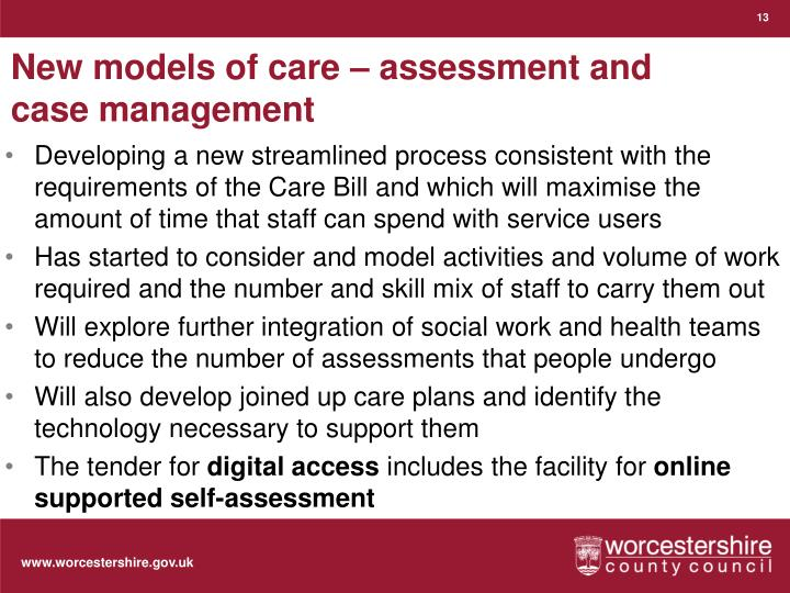 New models of care – assessment and case management