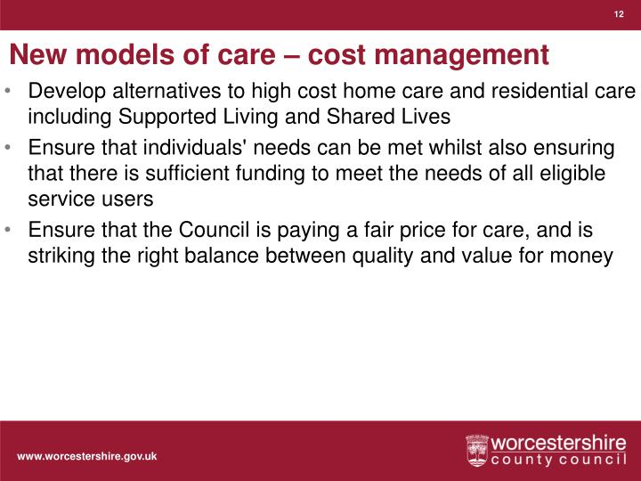 New models of care – cost management