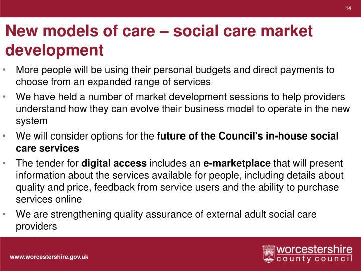 New models of care – social care market development