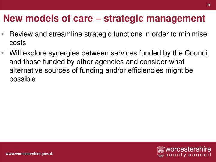 New models of care – strategic management