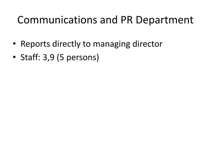Communications and PR Department