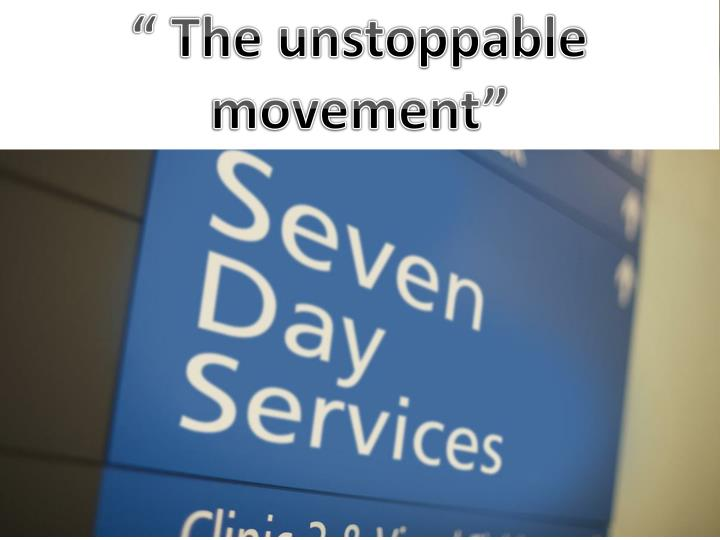 """ The unstoppable"
