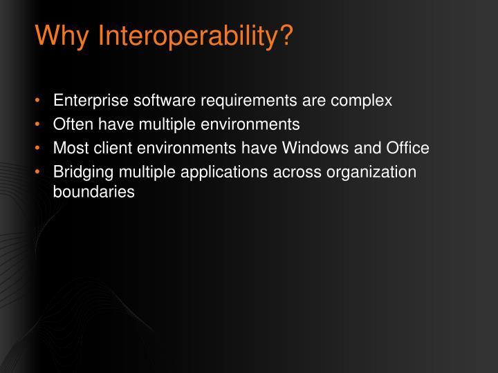 Why Interoperability?