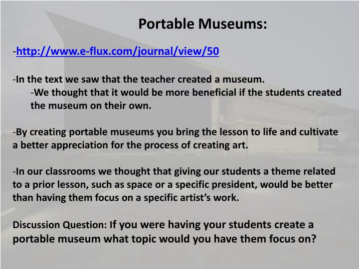Portable Museums: