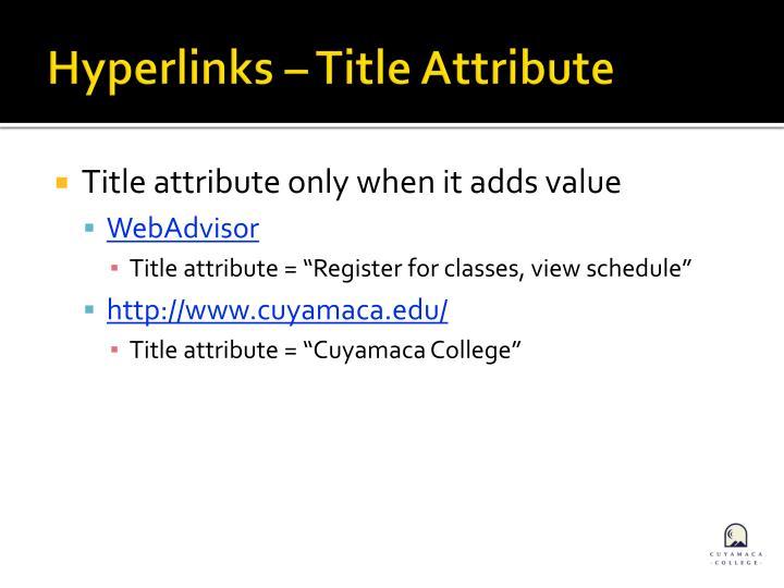 Hyperlinks – Title Attribute
