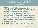 why collaborate with pcr program