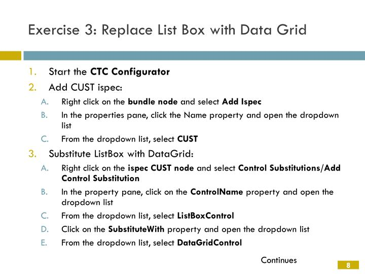 Exercise 3: Replace List Box with Data Grid