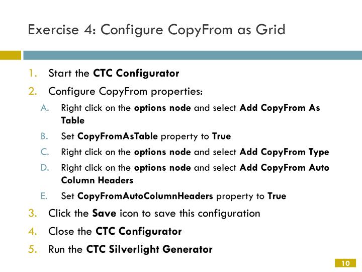 Exercise 4: Configure CopyFrom as Grid