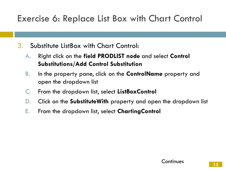 Exercise 6: Replace List Box with Chart Control