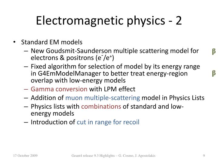 Electromagnetic physics - 2