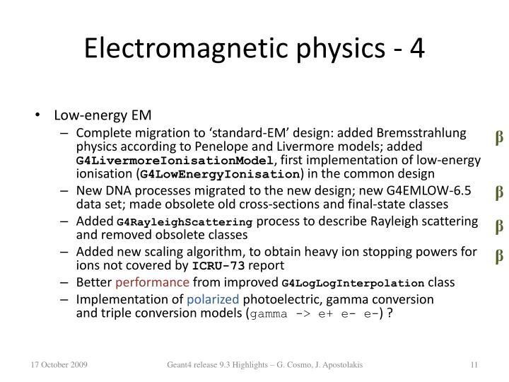Electromagnetic physics -