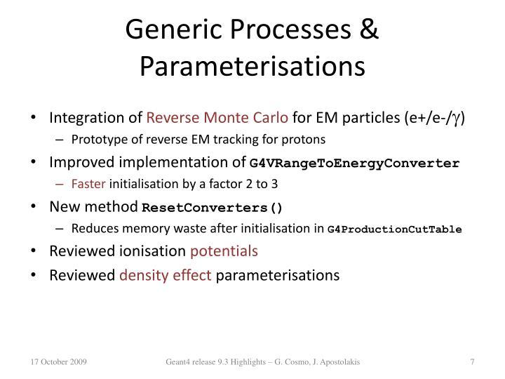 Generic Processes & Parameterisations