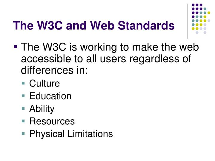 The W3C and Web Standards