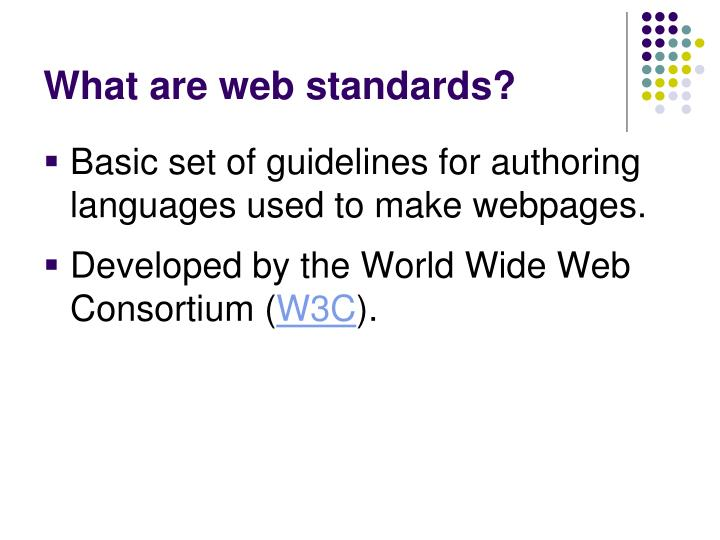 What are web standards?
