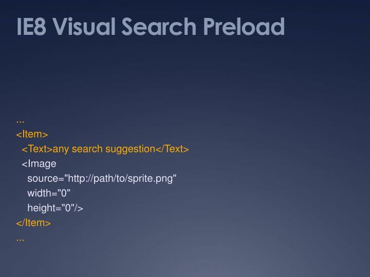 IE8 Visual Search Preload
