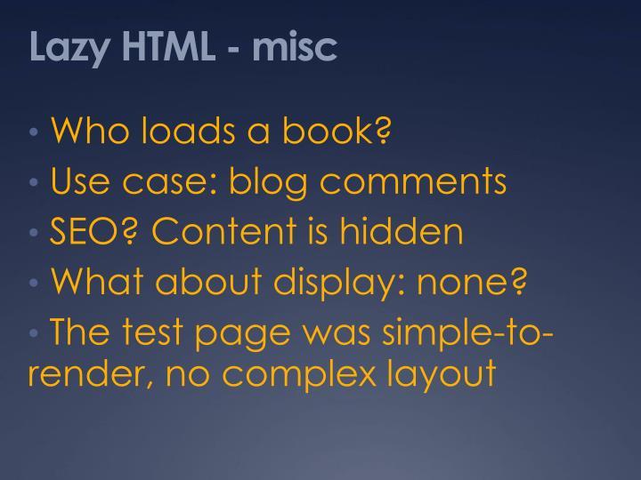 Lazy HTML - misc