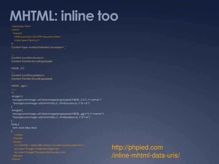 MHTML: inline too