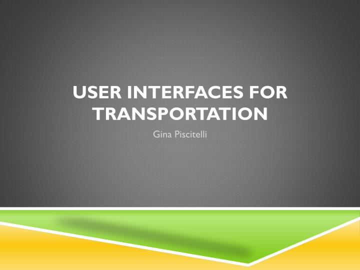user interfaces for transportation