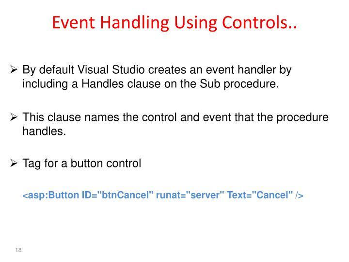 Event Handling Using Controls..