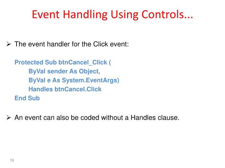 Event Handling Using Controls...