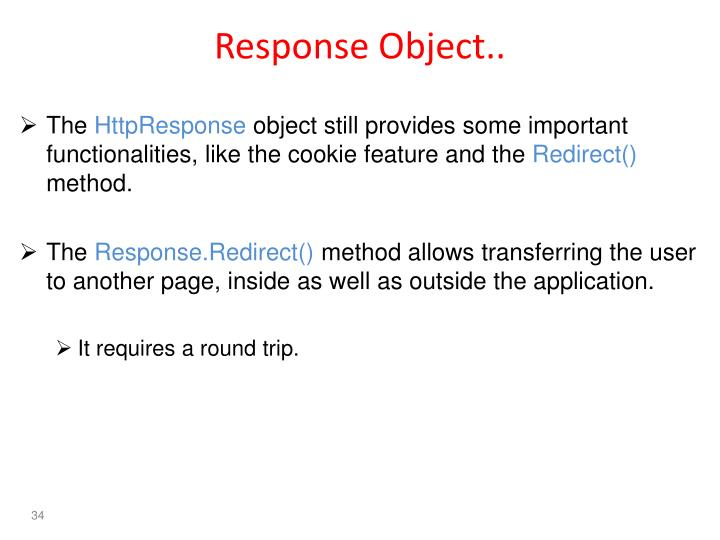 Response Object..