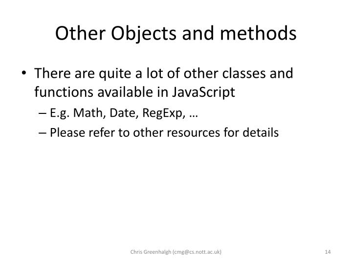 Other Objects and methods