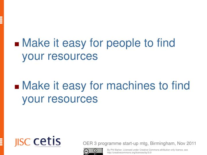 Make it easy for people to find your resources