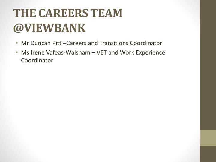 THE CAREERS TEAM @VIEWBANK