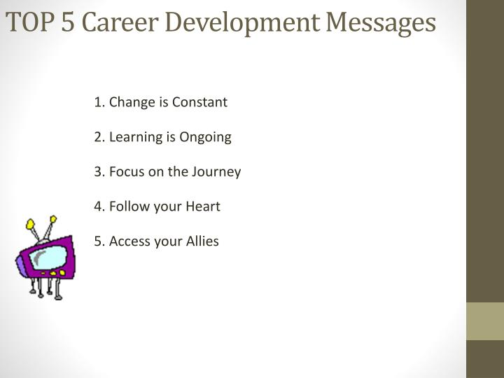 TOP 5 Career Development Messages