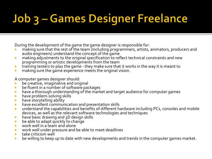 Job 3 – Games Designer Freelance