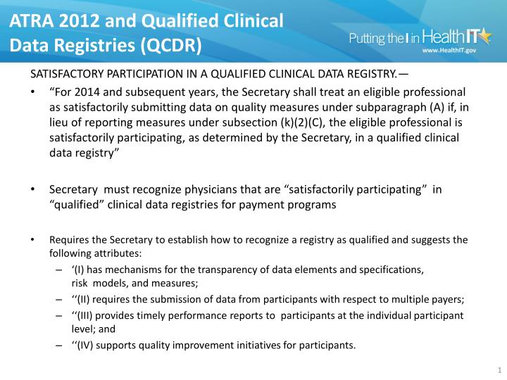 ATRA 2012 and Qualified Clinical Data Registries (QCDR)