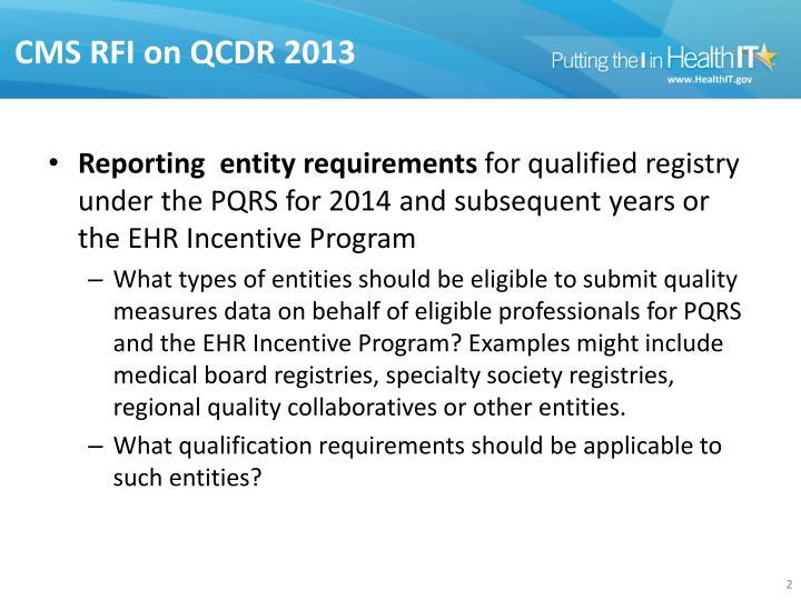 CMS RFI on QCDR 2013