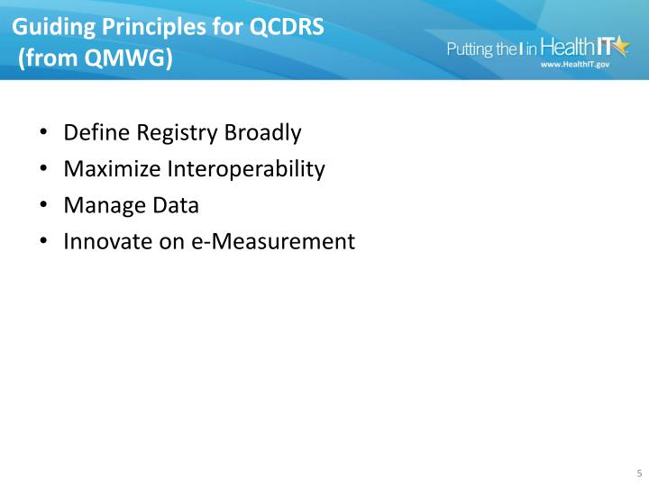 Guiding Principles for QCDRS