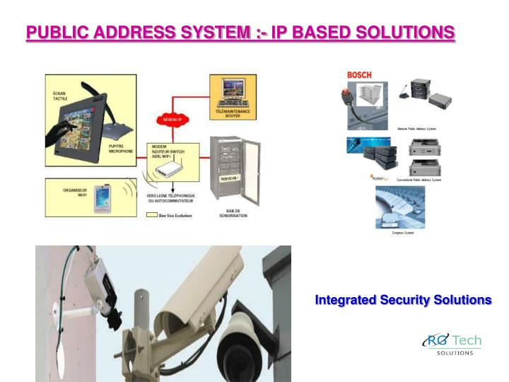 PUBLIC ADDRESS SYSTEM :- IP BASED SOLUTIONS