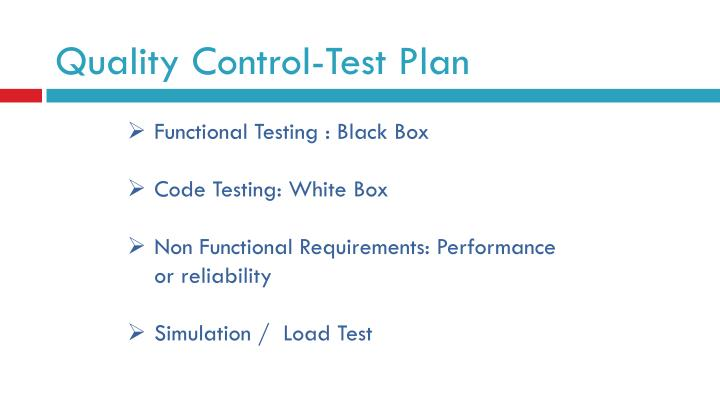 Quality Control-Test Plan
