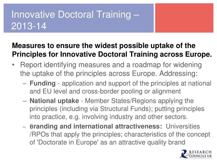 Innovative Doctoral Training – 2013-14