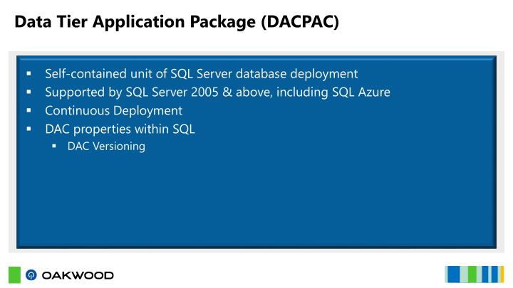 Data Tier Application Package (DACPAC)